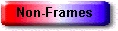 non-frames.jpg (5581 bytes)